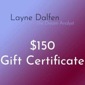 $150 Gift Certificate - Layne Dalfen The Dream Analyst