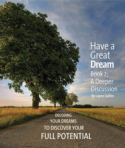 Have a Great Dream Book 2: A Deeper Discussion